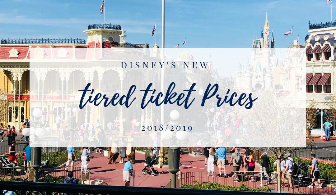 Disney's New Tiered 2018/2019 Ticket Prices
