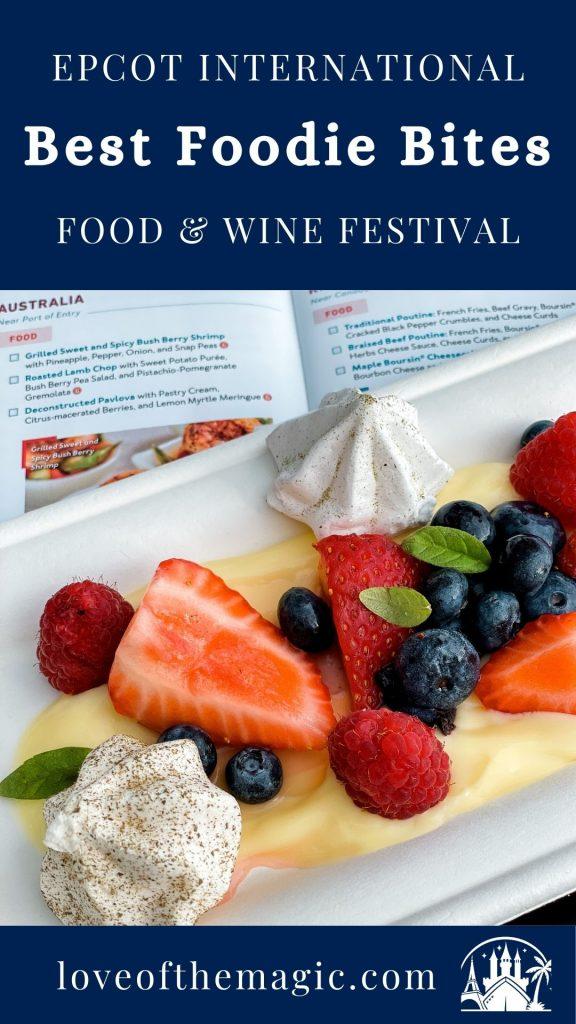 Pin this - Best Foodie Bites - Epcot International Food & Wine Festival